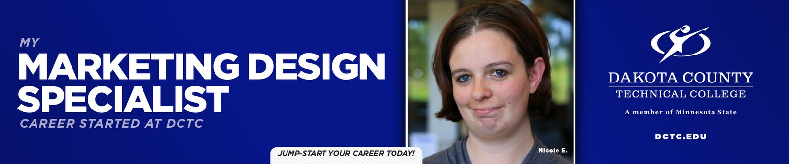 Read about Nicole's journey in Marketing Design at DCTC here!