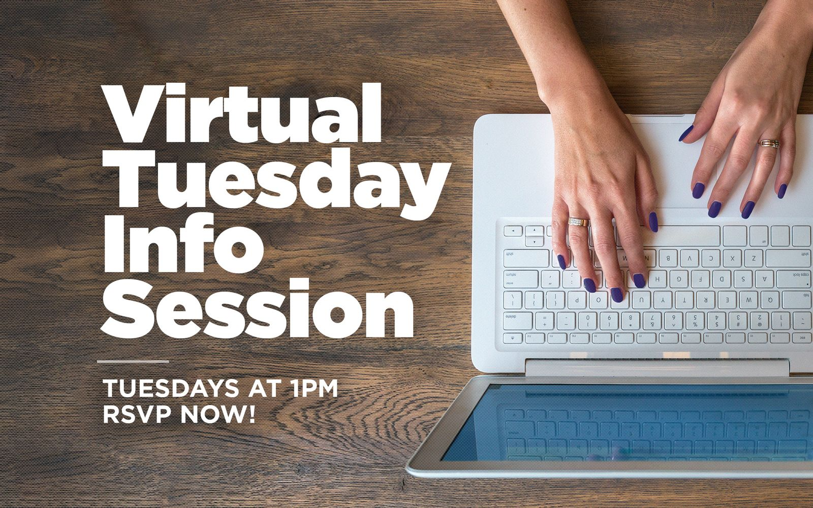 Tuesday Virtual Info Sessions